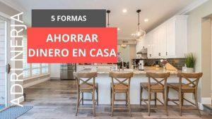 ideas para ahorrar en casa
