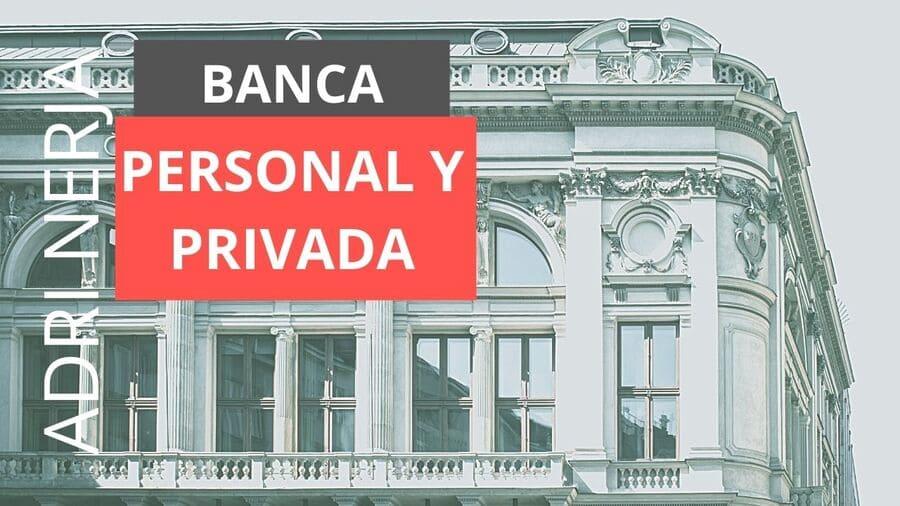 banca personal y banca privada