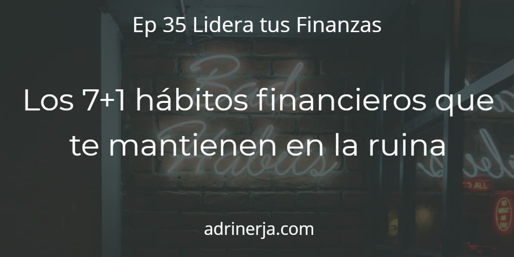 8 malos hábitos financieros